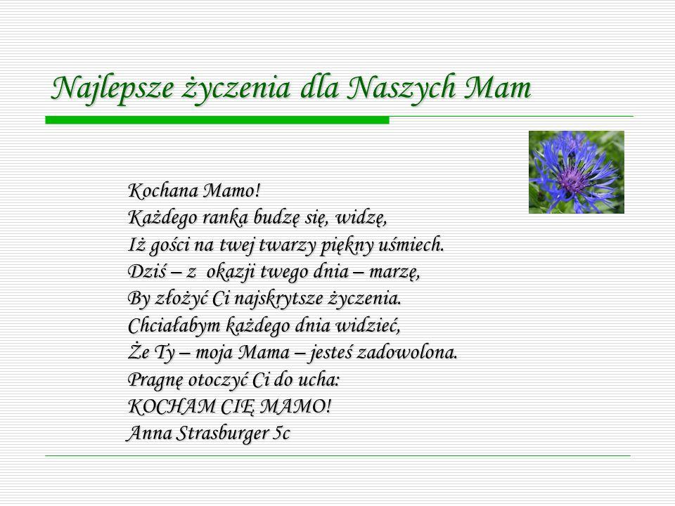 Najlepsze życzenia dla Naszych Mam