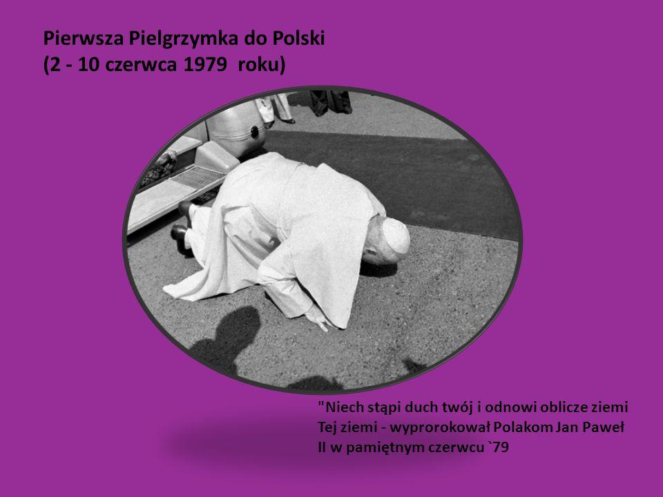 Pierwsza Pielgrzymka do Polski (2 - 10 czerwca 1979 roku)