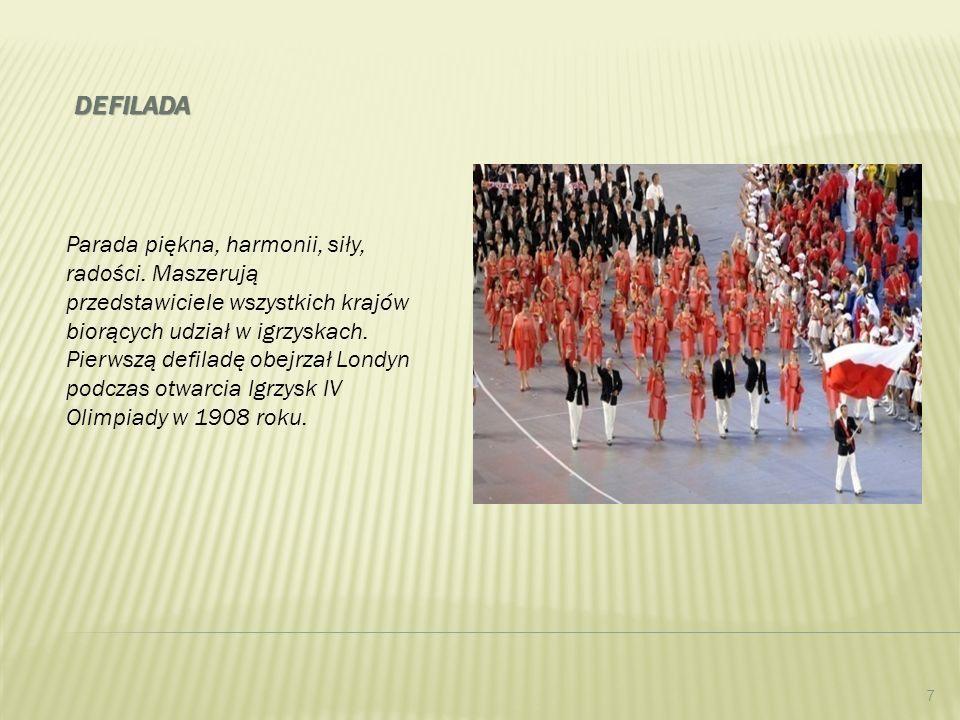 defilada Parada piękna, harmonii, siły, radości. Maszerują przedstawiciele wszystkich krajów biorących udział w igrzyskach.