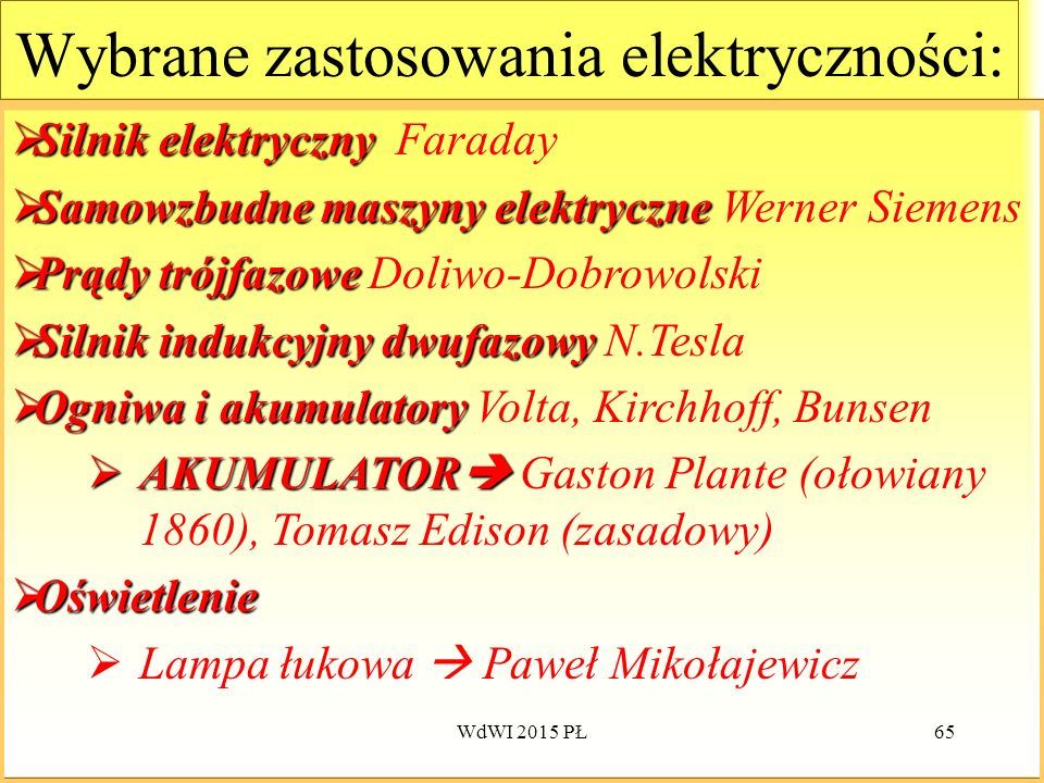 Wybrane zastosowania elektryczności: