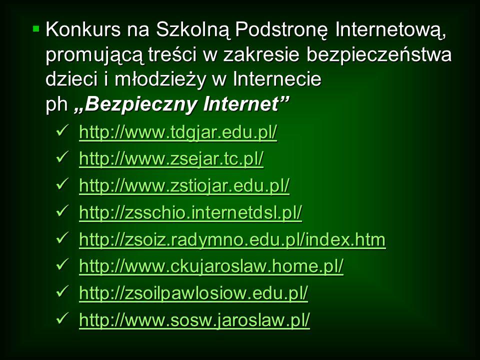 """Konkurs na Szkolną Podstronę Internetową, promującą treści w zakresie bezpieczeństwa dzieci i młodzieży w Internecie ph """"Bezpieczny Internet"""