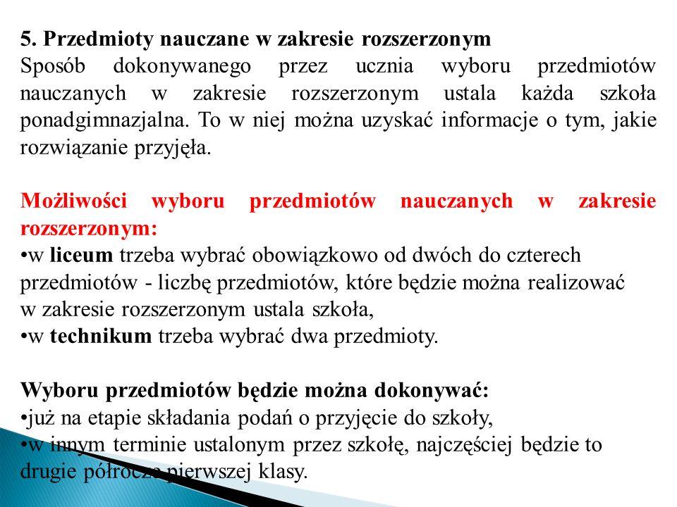 5. Przedmioty nauczane w zakresie rozszerzonym