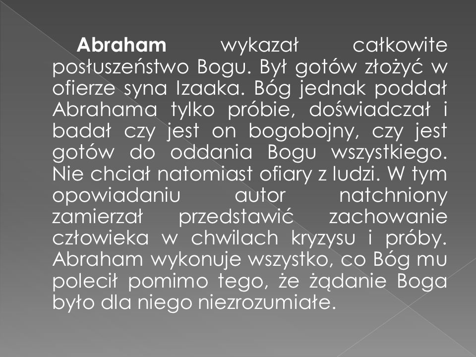 Abraham wykazał całkowite posłuszeństwo Bogu