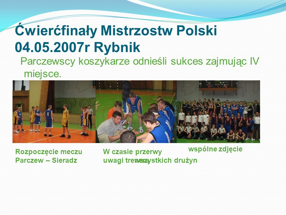 Ćwierćfinały Mistrzostw Polski 04.05.2007r Rybnik