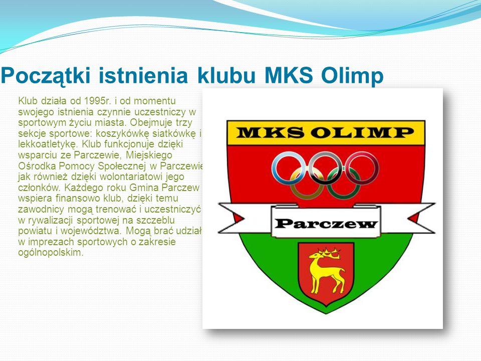 Początki istnienia klubu MKS Olimp