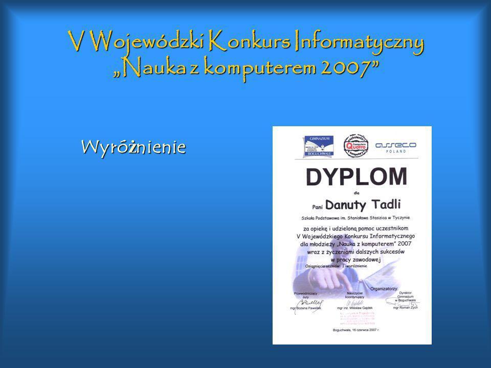 """V Wojewódzki Konkurs Informatyczny """"Nauka z komputerem 2007"""
