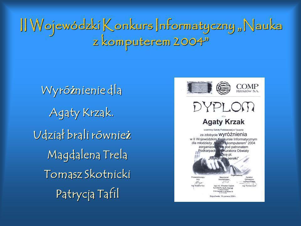 """II Wojewódzki Konkurs Informatyczny """"Nauka z komputerem 2004"""