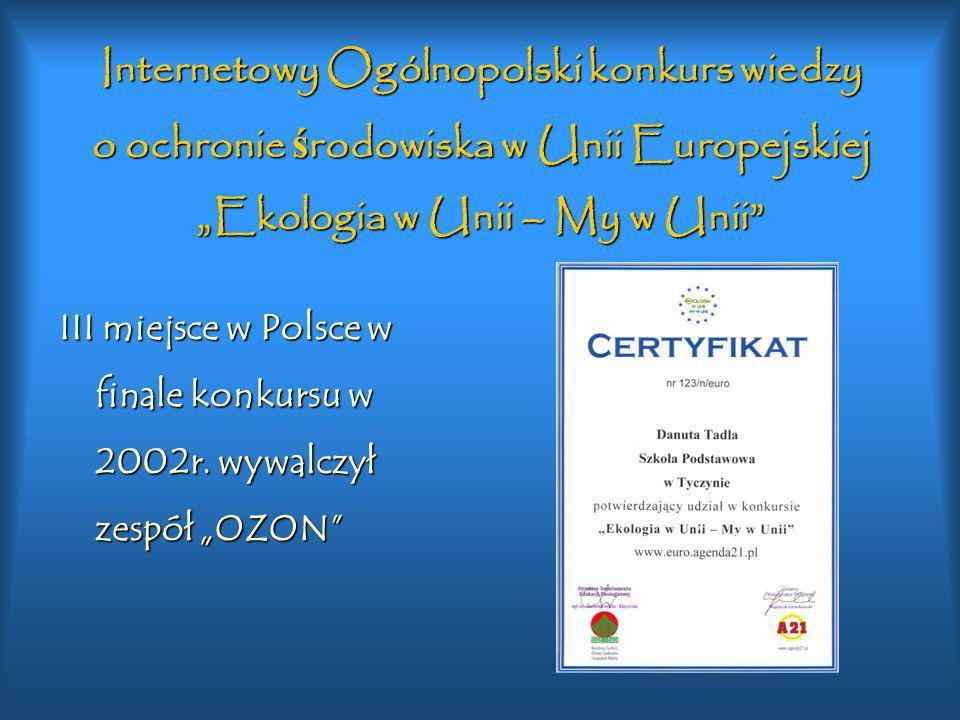 """Internetowy Ogólnopolski konkurs wiedzy o ochronie środowiska w Unii Europejskiej """"Ekologia w Unii – My w Unii"""