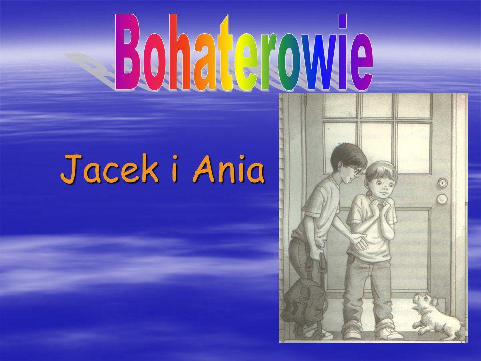 Bohaterowie Jacek i Ania