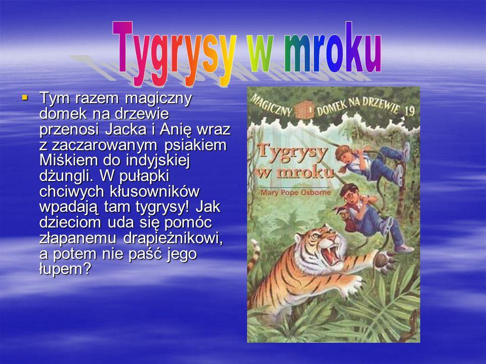 Tygrysy w mroku
