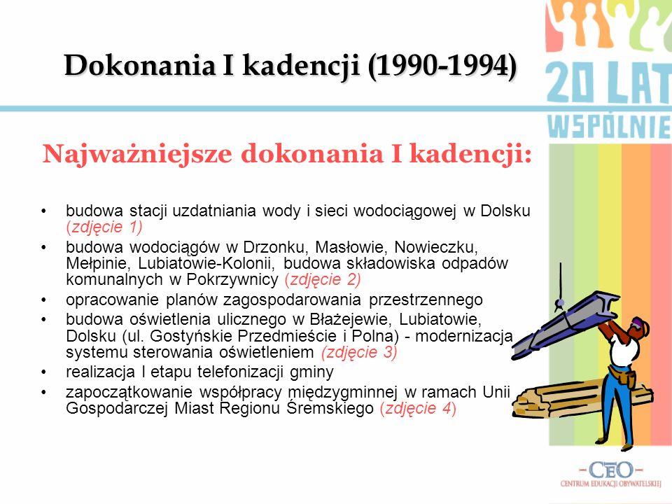 Dokonania I kadencji (1990-1994)