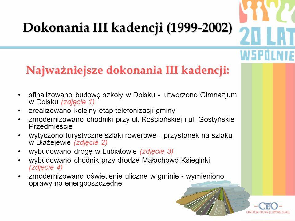 Dokonania III kadencji (1999-2002)