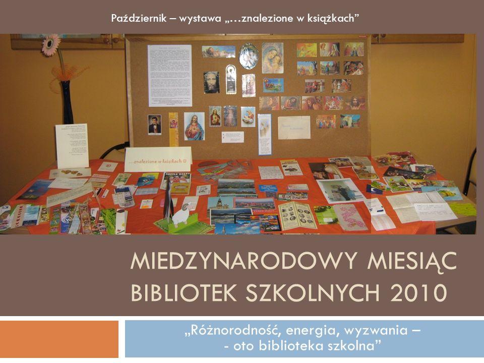 MIEDZYNARODOWY MIESIĄC BIBLIOTEK SZKOLNYCH 2010