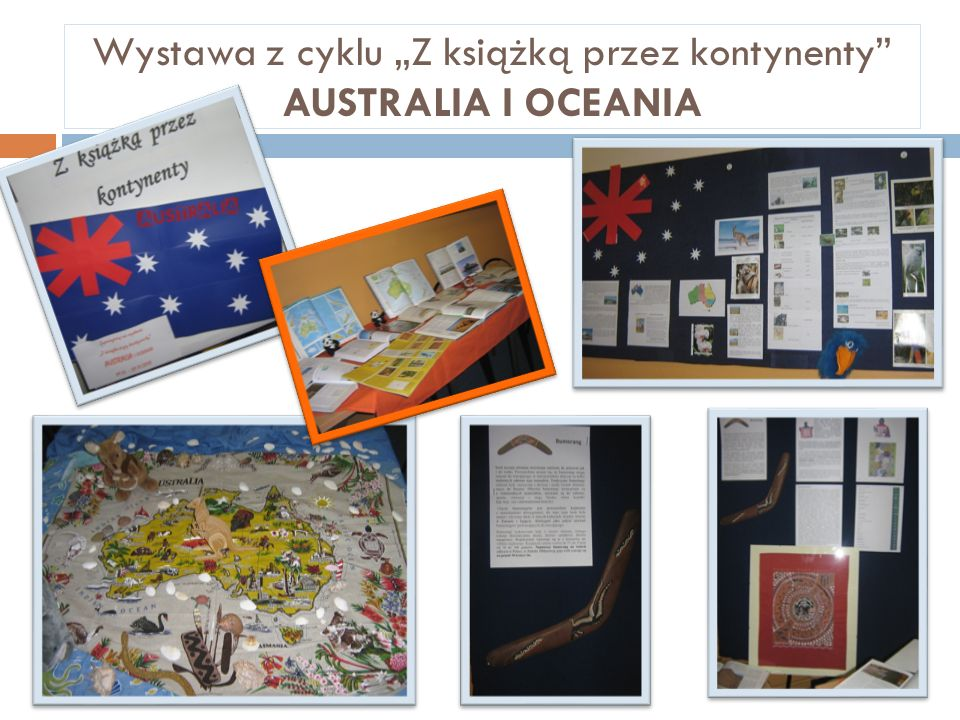 """Wystawa z cyklu """"Z książką przez kontynenty AUSTRALIA I OCEANIA"""