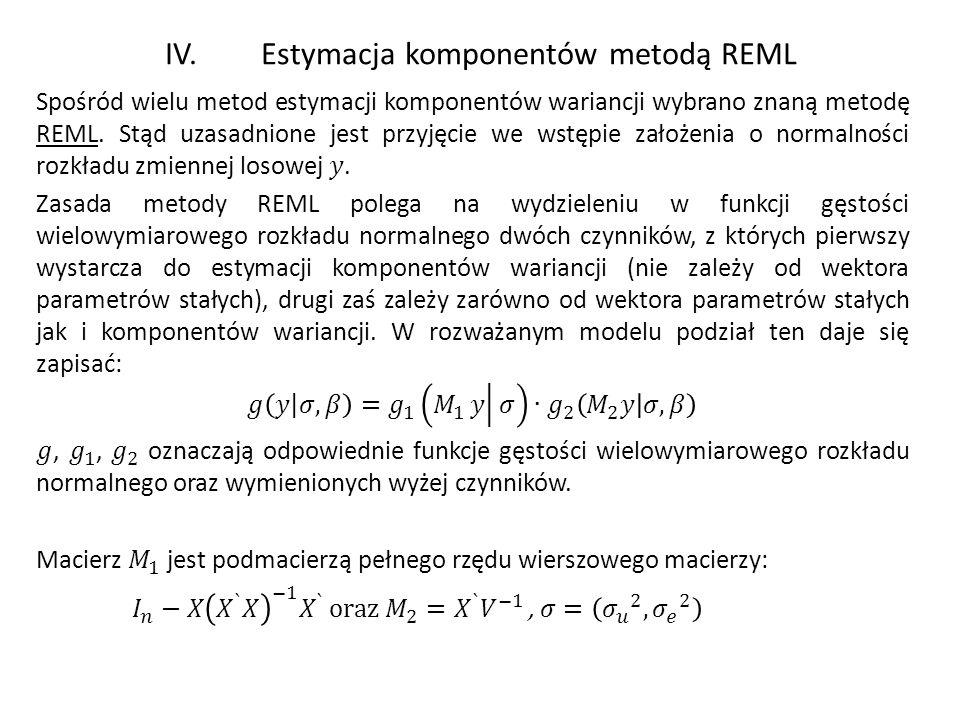 IV. Estymacja komponentów metodą REML