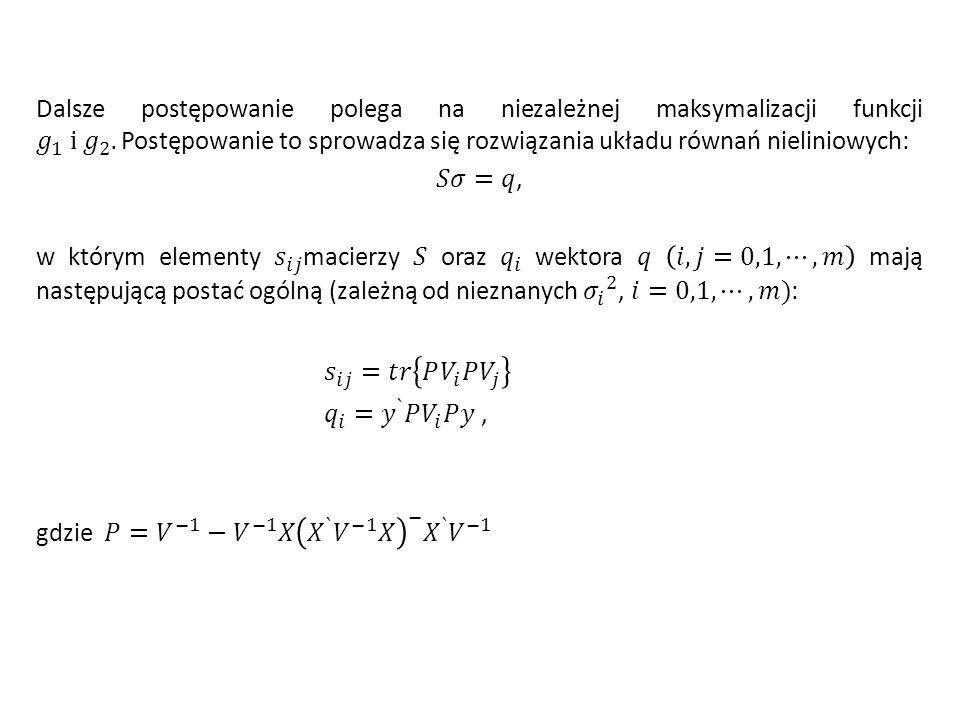 Dalsze postępowanie polega na niezależnej maksymalizacji funkcji 𝑔 1 i 𝑔 2 .