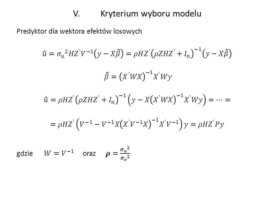 V. Kryterium wyboru modelu