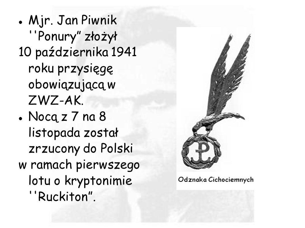 Mjr. Jan Piwnik Ponury złożył