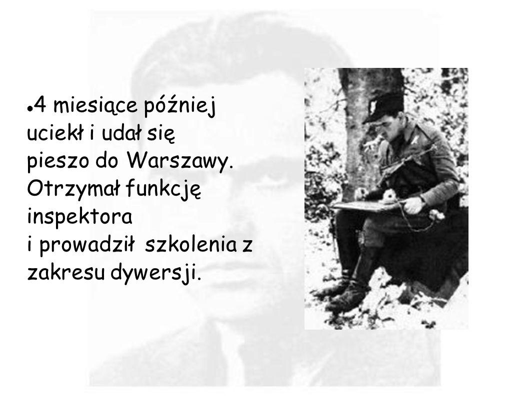 4 miesiące później uciekł i udał się pieszo do Warszawy
