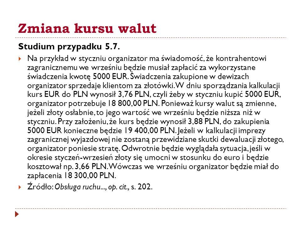 Zmiana kursu walut Studium przypadku 5.7.