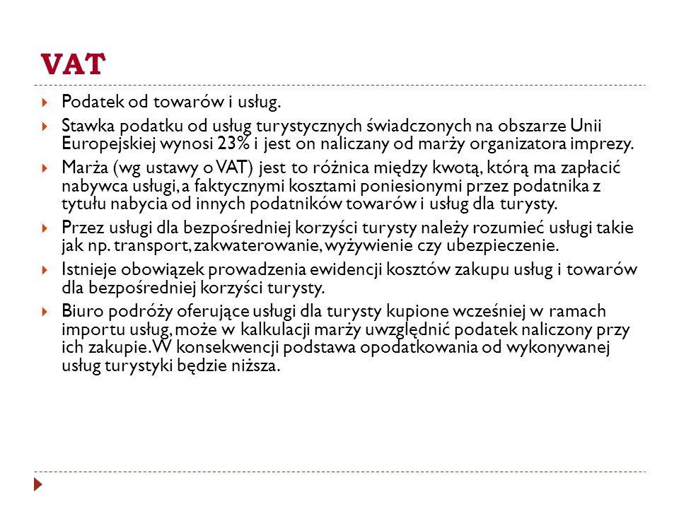 VAT Podatek od towarów i usług.