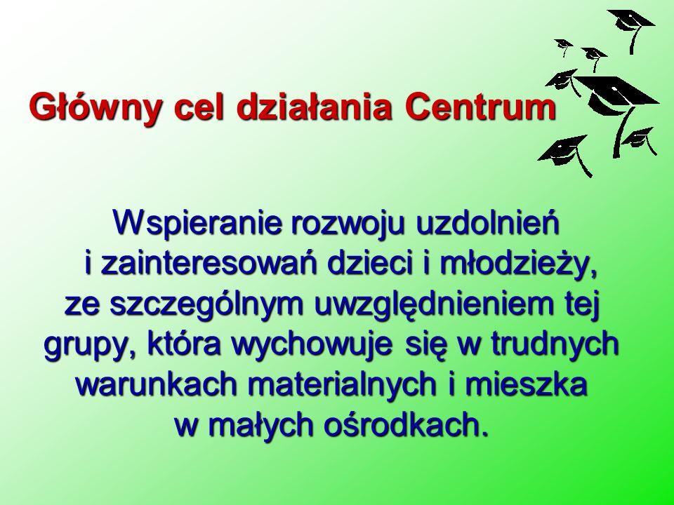 Główny cel działania Centrum