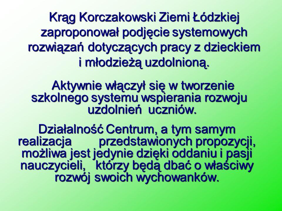 Krąg Korczakowski Ziemi Łódzkiej zaproponował podjęcie systemowych rozwiązań dotyczących pracy z dzieckiem i młodzieżą uzdolnioną.