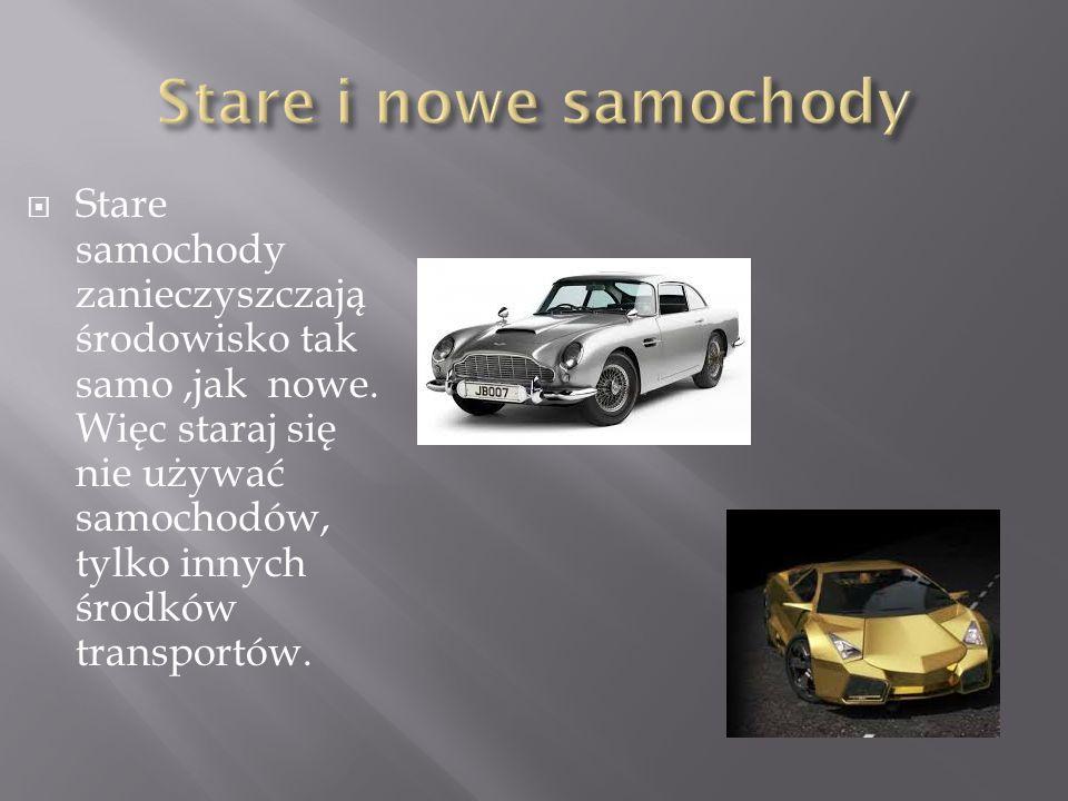 Stare i nowe samochody
