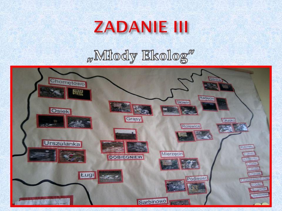 """ZADANIE III """"Młody Ekolog"""
