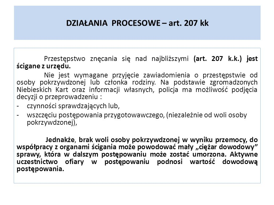 DZIAŁANIA PROCESOWE – art. 207 kk