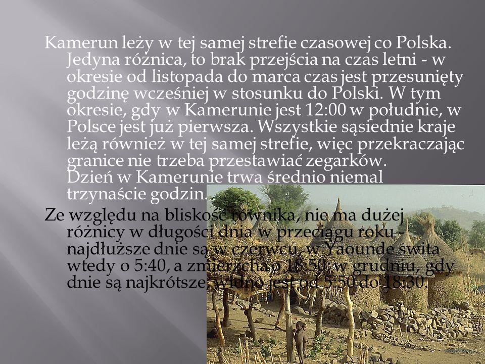 Kamerun leży w tej samej strefie czasowej co Polska
