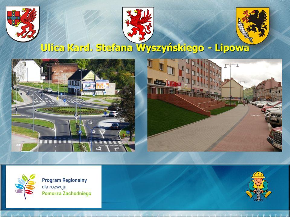 Ulica Kard. Stefana Wyszyńskiego - Lipowa