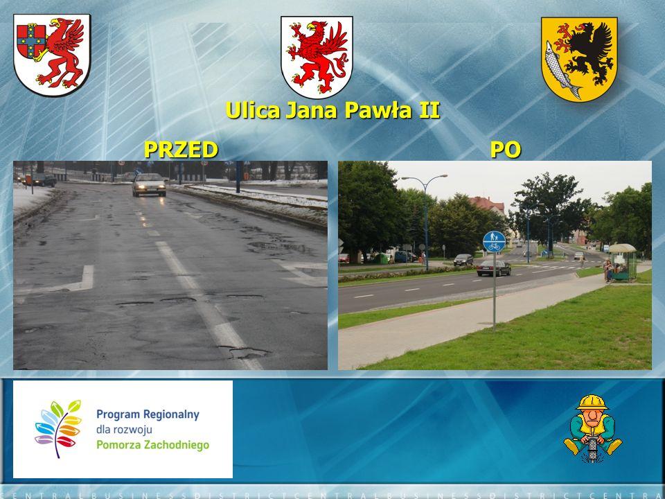 Ulica Jana Pawła II PRZED PO