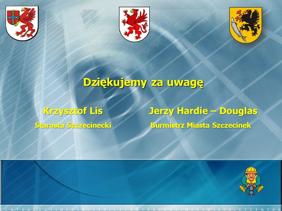 Dziękujemy za uwagę Krzysztof Lis Jerzy Hardie – Douglas