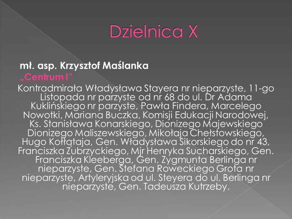"""Dzielnica X mł. asp. Krzysztof Maślanka """"Centrum I"""