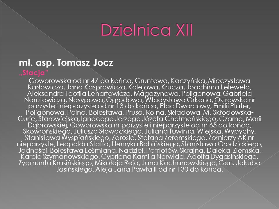 """Dzielnica XII mł. asp. Tomasz Jocz """"Stacja"""