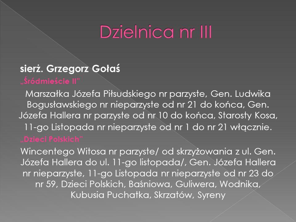 Dzielnica nr III sierż. Grzegorz Gołaś