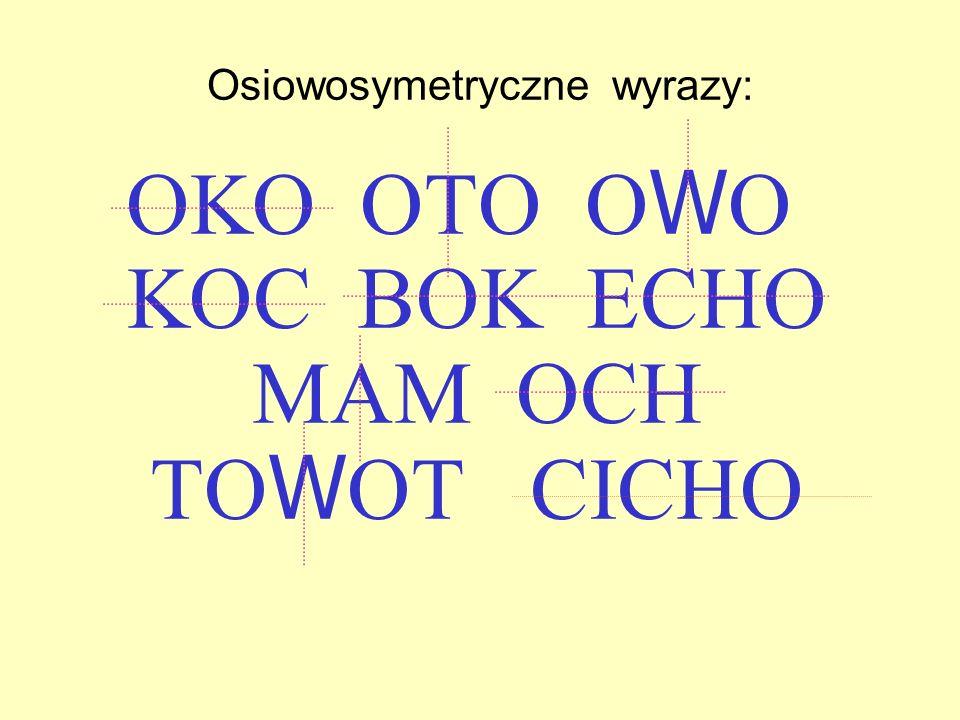 Osiowosymetryczne wyrazy: