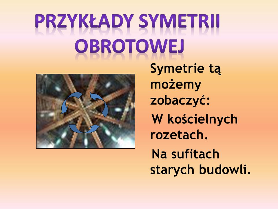 Przykłady symetrii obrotowej