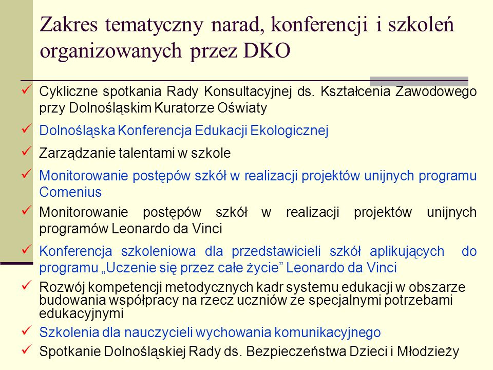 Zakres tematyczny narad, konferencji i szkoleń organizowanych przez DKO