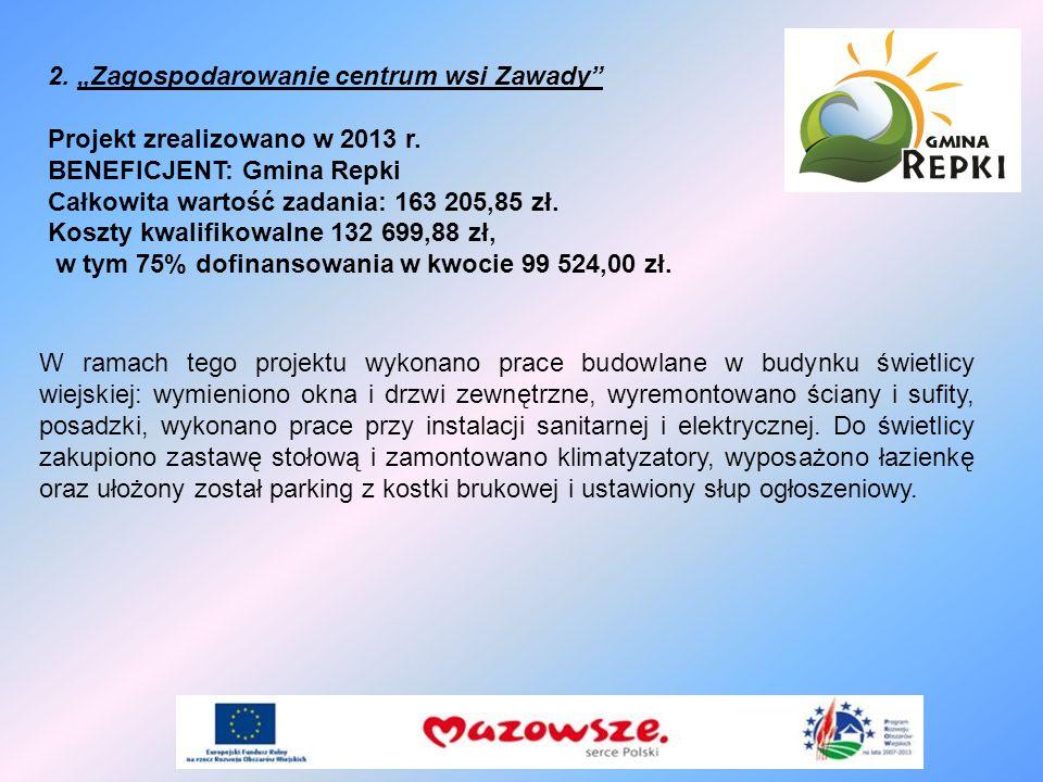 """2. """"Zagospodarowanie centrum wsi Zawady"""