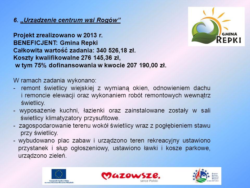 """6. """"Urządzenie centrum wsi Rogów"""