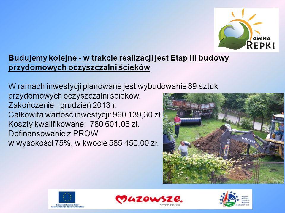 Budujemy kolejne - w trakcie realizacji jest Etap III budowy przydomowych oczyszczalni ścieków