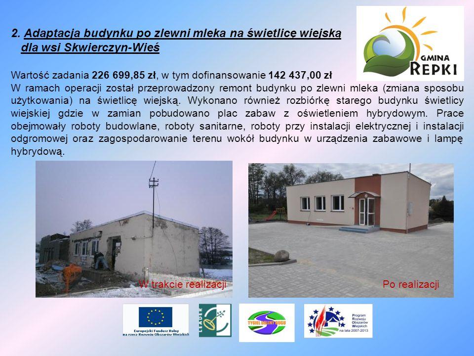 2. Adaptacja budynku po zlewni mleka na świetlicę wiejską