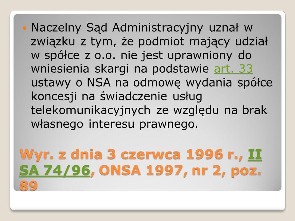 Wyr. z dnia 3 czerwca 1996 r., II SA 74/96, ONSA 1997, nr 2, poz. 89