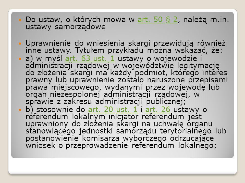 Do ustaw, o których mowa w art. 50 § 2, należą m. in