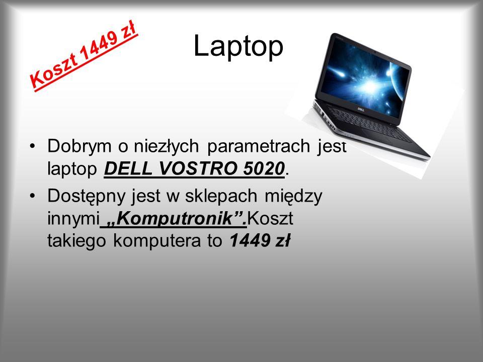 Laptop Koszt 1449 zł. Dobrym o niezłych parametrach jest laptop DELL VOSTRO 5020.