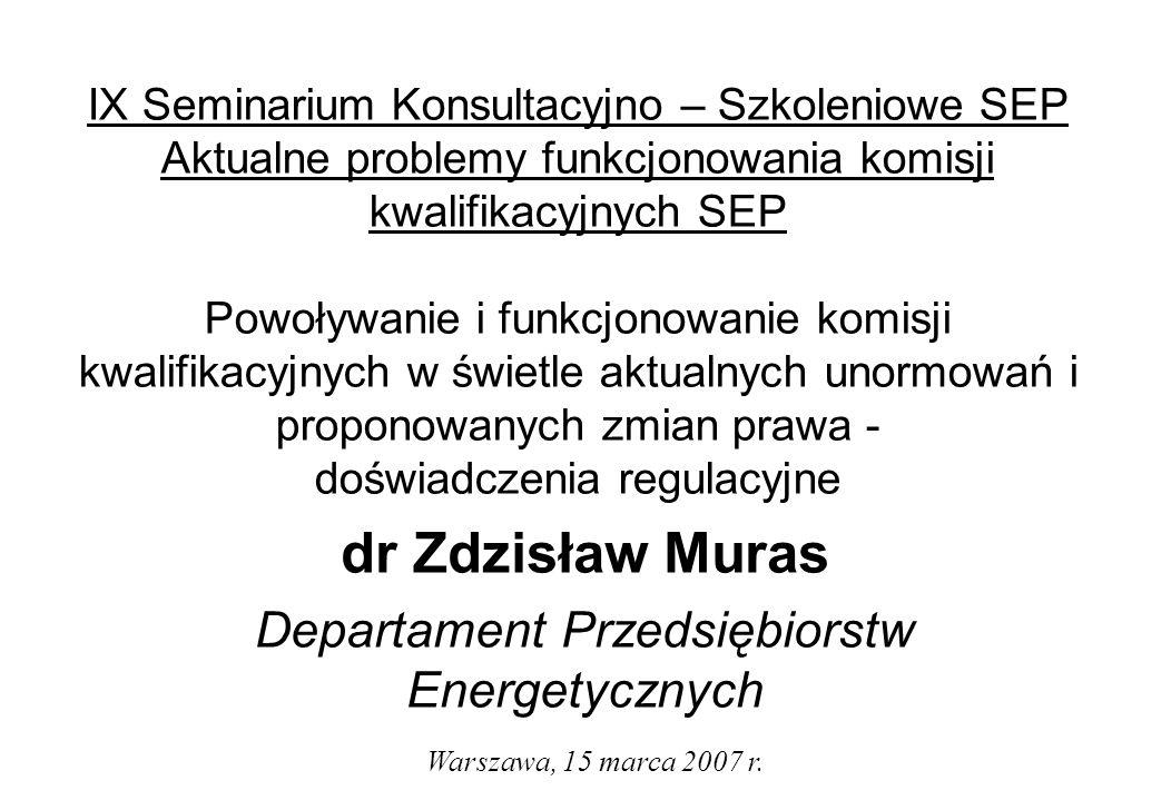 dr Zdzisław Muras Departament Przedsiębiorstw Energetycznych