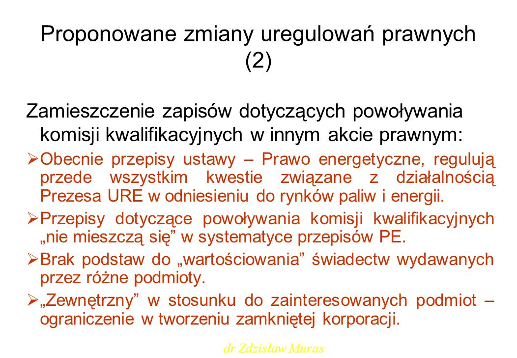 Proponowane zmiany uregulowań prawnych (2)