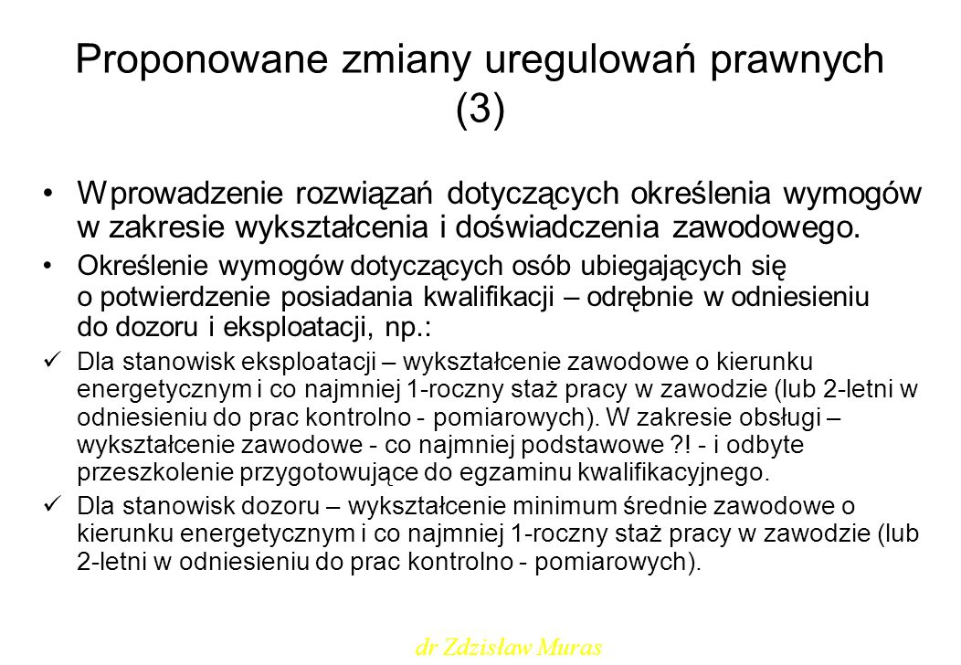 Proponowane zmiany uregulowań prawnych (3)